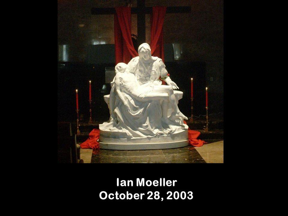 Ian Moeller October 28, 2003