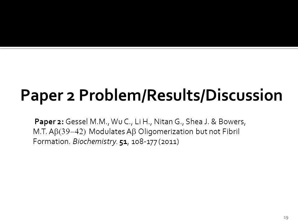 Paper 2: Gessel M.M., Wu C., Li H., Nitan G., Shea J.