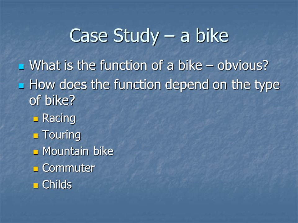 Case Study – a bike (2) How is it made to be easily maintained.