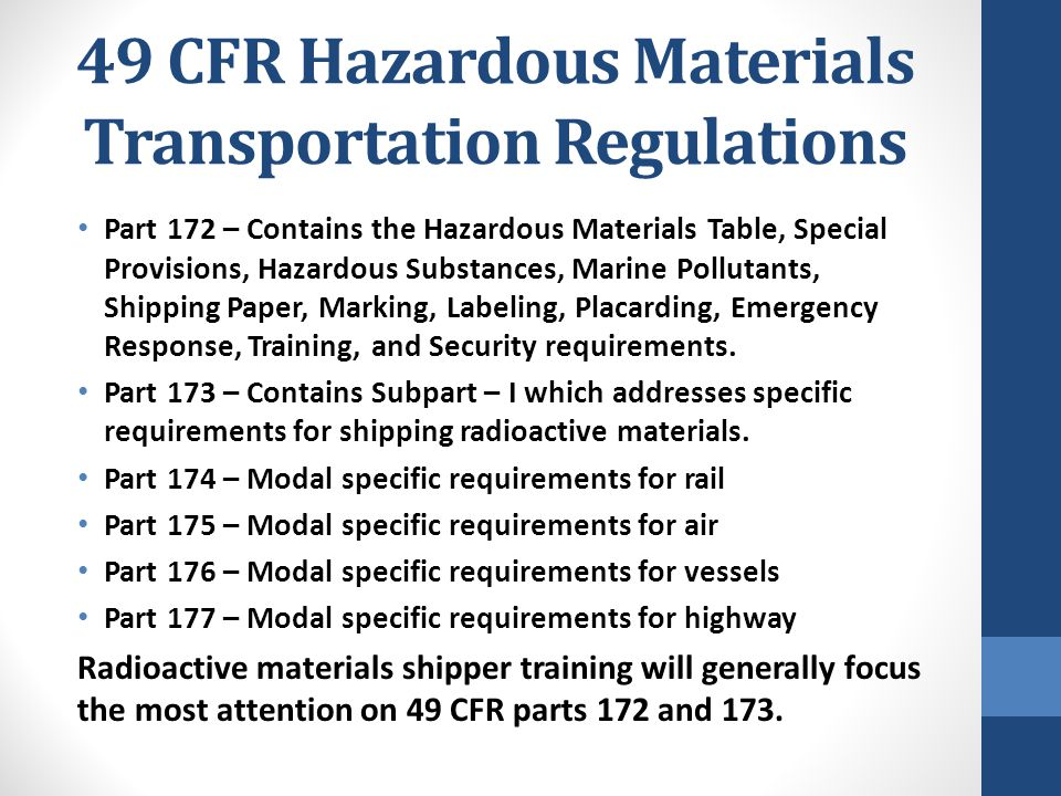 49 CFR Hazardous Materials Transportation Regulations Part 172 – Contains the Hazardous Materials Table, Special Provisions, Hazardous Substances, Mar