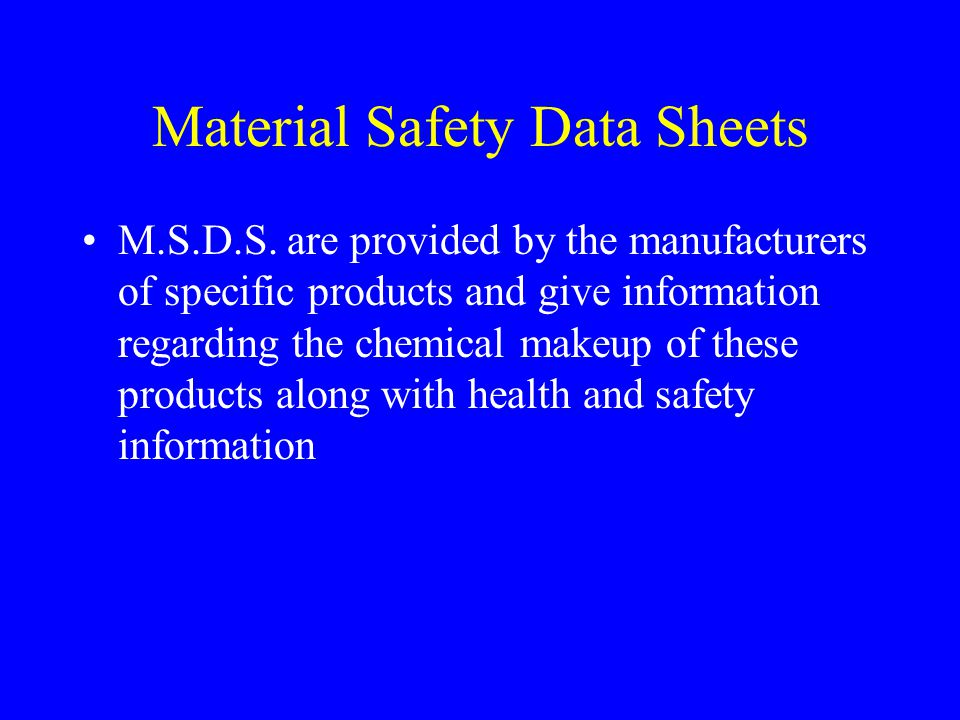 Material Safety Data Sheets M.S.D.S.