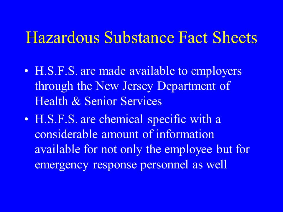 Hazardous Substance Fact Sheets H.S.F.S.