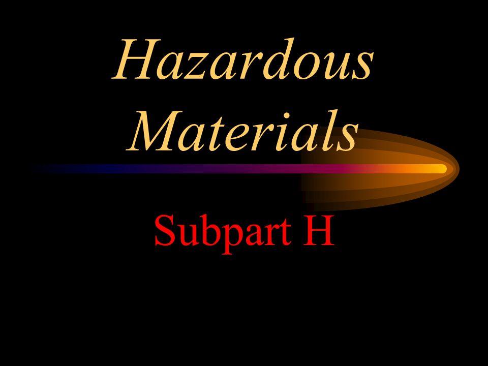 Hazardous Materials Subpart H