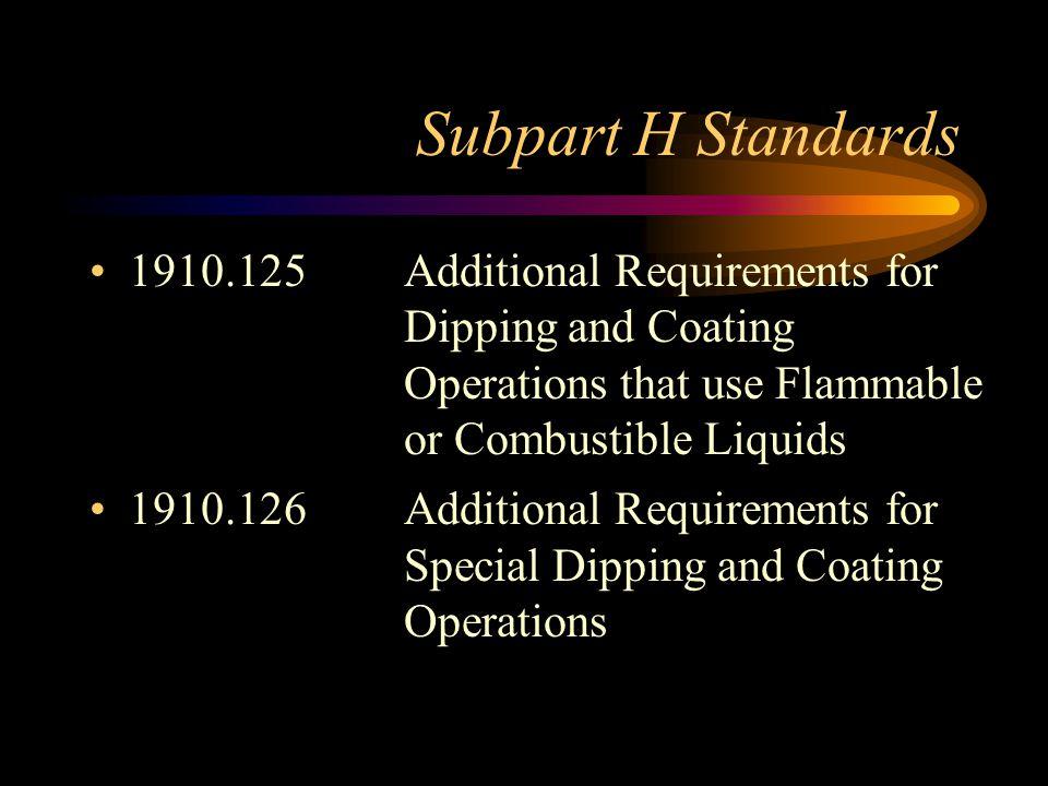 Flammable (Explosive) Limits Hazardous MaterialLFLUFL Butane1.9 8.5 Ethylene Oxide3.0 100.0 Gasoline1.4 7.6 Hydrogen4.0 75.0 Isopropyl Alcohol2.0 12.7 Propane2.1 9.5