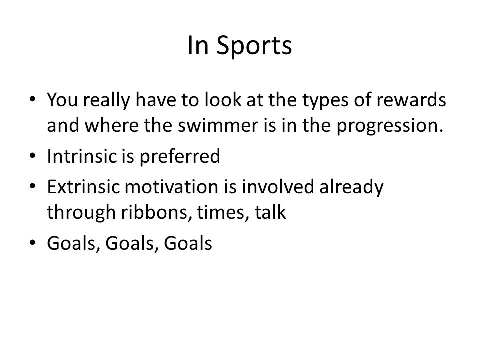 In Sports You really have to look at the types of rewards and where the swimmer is in the progression.