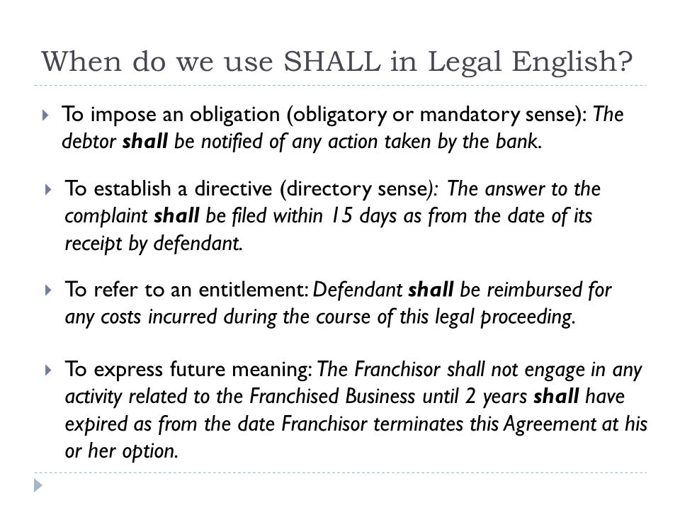 When do we use SHALL in Legal English.