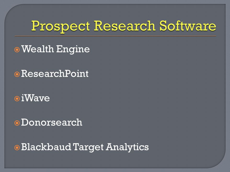  Wealth Engine  ResearchPoint  iWave  Donorsearch  Blackbaud Target Analytics