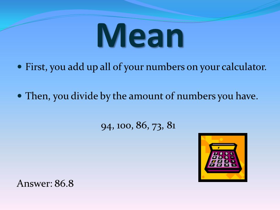 What is the mode of the following numbers? 53, 59, 72, 41, 63, 53, 72, 53 Answer: 53