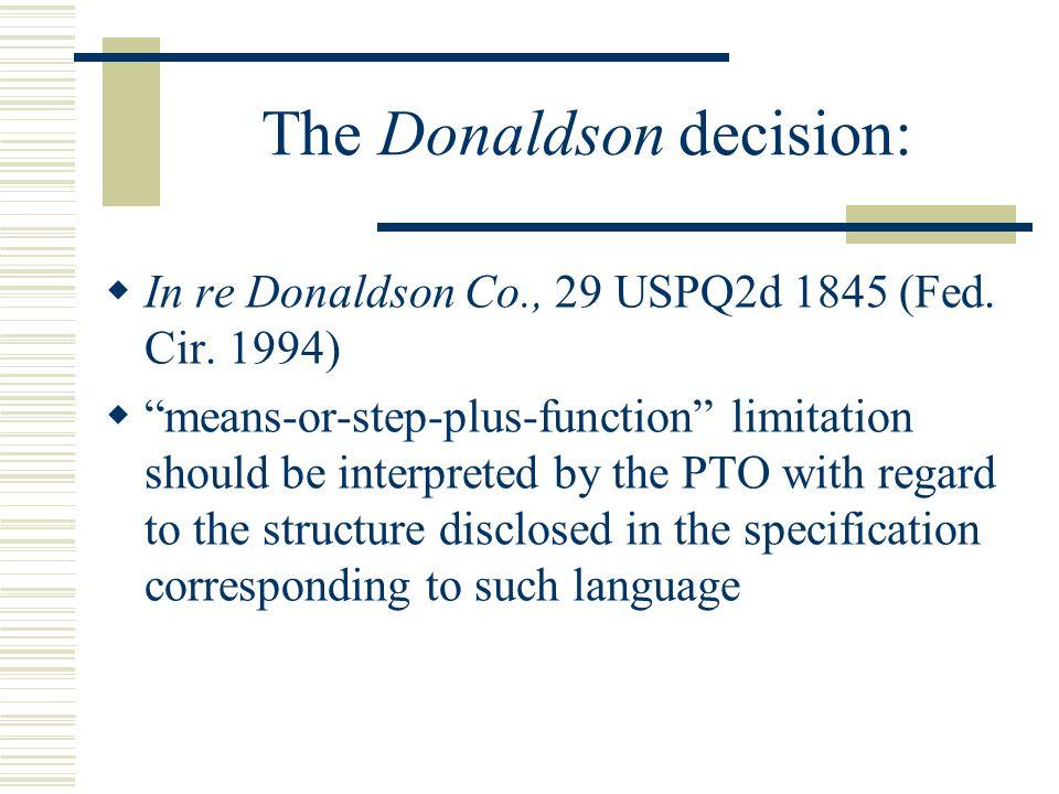 The Donaldson decision:  Examiners must interpret a 35 U.S.C.