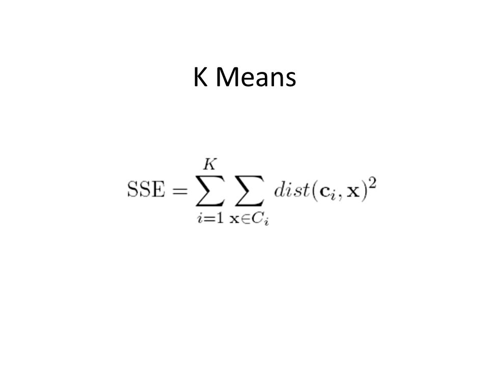 K Means