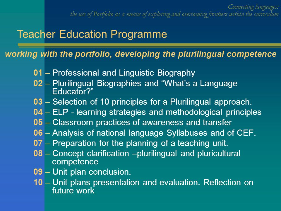 Connecting languages: the use of Portfolio as a means of exploring and overcoming frontiers within the curriculum Who are the teachers.