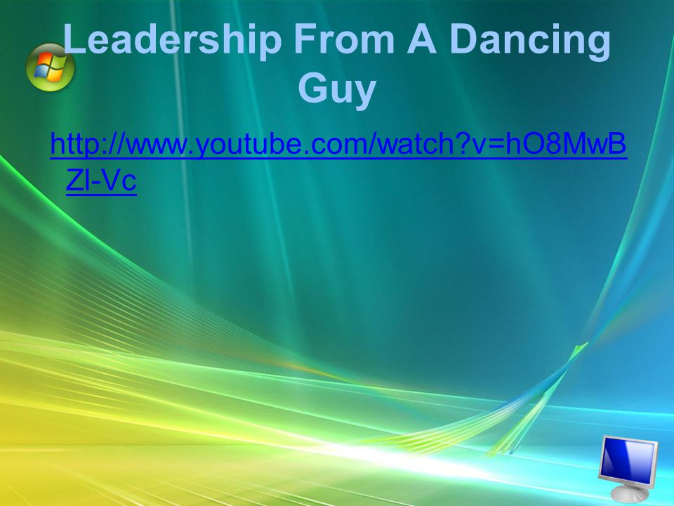 Leadership From A Dancing Guy http://www.youtube.com/watch v=hO8MwB Zl-Vc