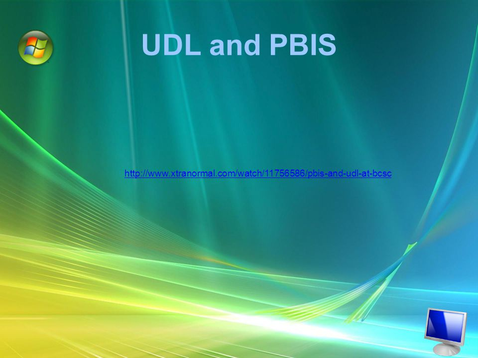UDL and PBIS http://www.xtranormal.com/watch/11756586/pbis-and-udl-at-bcsc