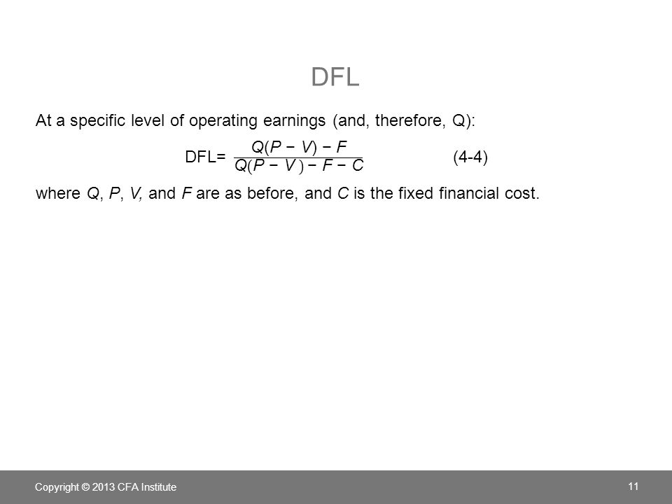 DFL Copyright © 2013 CFA Institute 11