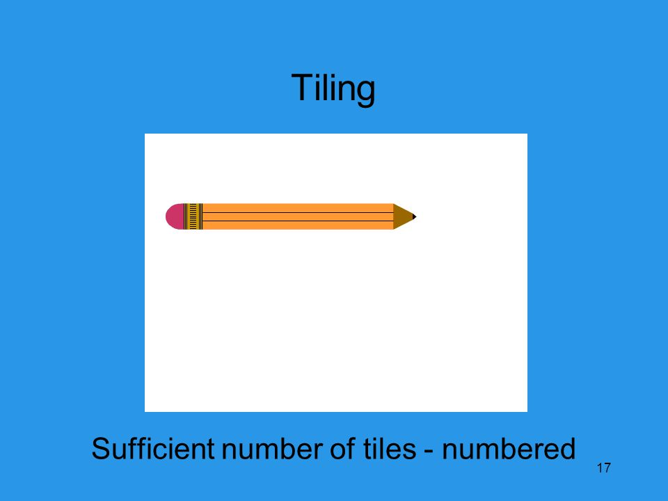 Tiling Sufficient number of tiles - numbered 17