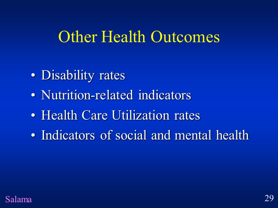 Other Health Outcomes Disability ratesDisability rates Nutrition-related indicatorsNutrition-related indicators Health Care Utilization ratesHealth Ca