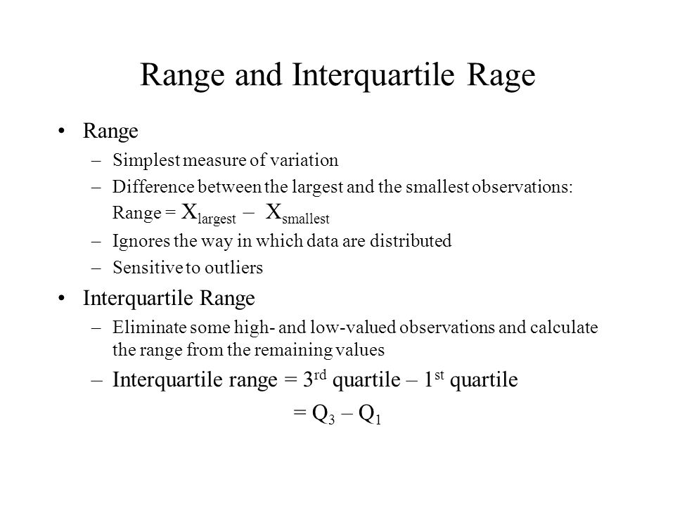 Average (approximately) of squared deviations of values from the mean –Sample variance: Variance Where = arithmetic mean n = sample size X i = i th value of the variable X