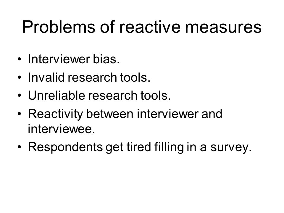Limitations of unobtrusive measures Need to be used with other data gathering methods.