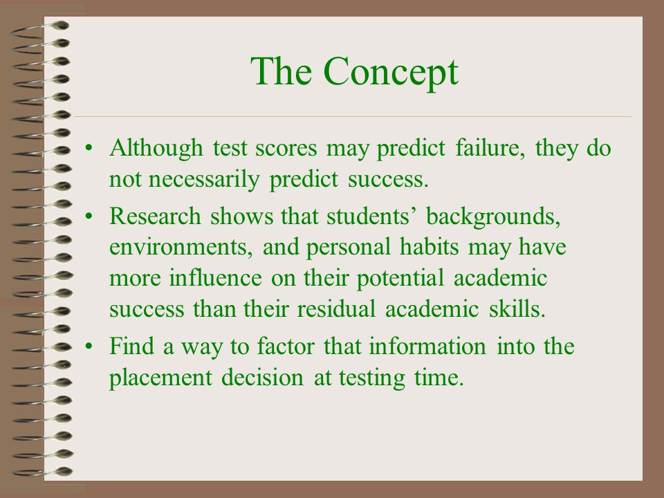 Decision Process Which Courses Which Tests Back Ground Questions –How many –Variety Select Weight Values –Use negative weights.