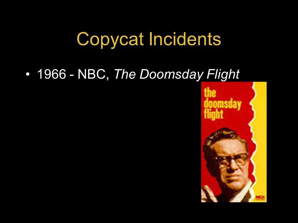 Copycat Incidents 1966 - NBC, The Doomsday Flight