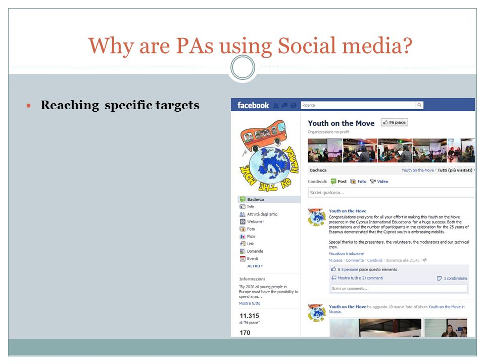 Reaching specific targets Why are PAs using Social media