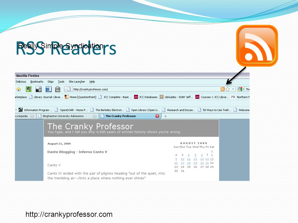 RSS Readers Really Simple Syndication http://crankyprofessor.com