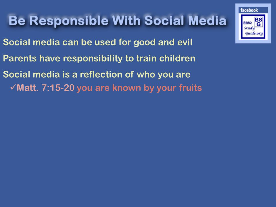 Social media can be used for good and evil Parents have responsibility to train children Social media is a reflection of who you are Matt.