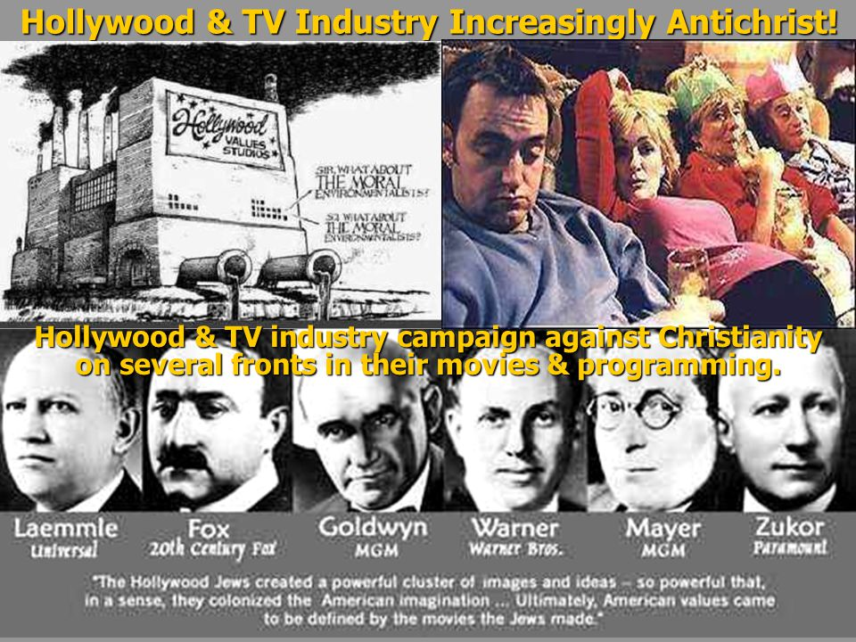 Hollywood & TV Industry Increasingly Antichrist.