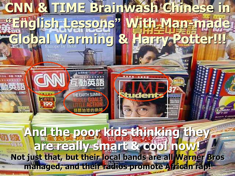 CNN & TIME Brainwash Chinese in English Lessons With Man-made Global Warming & Harry Potter!!.