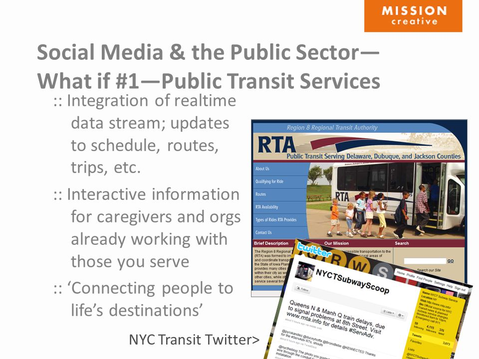 Social Media & the Public Sector— What if #1—Public Transit Services :: Integration of realtime data stream; updates to schedule, routes, trips, etc.