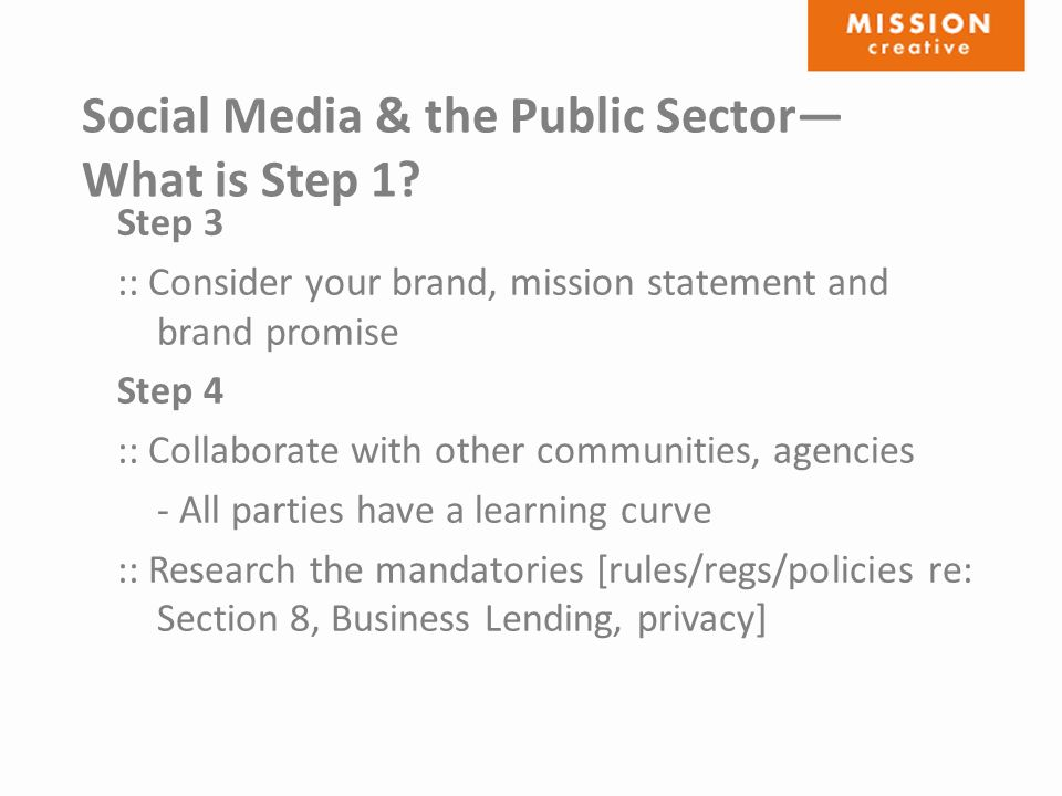 Social Media & the Public Sector— What is Step 1.