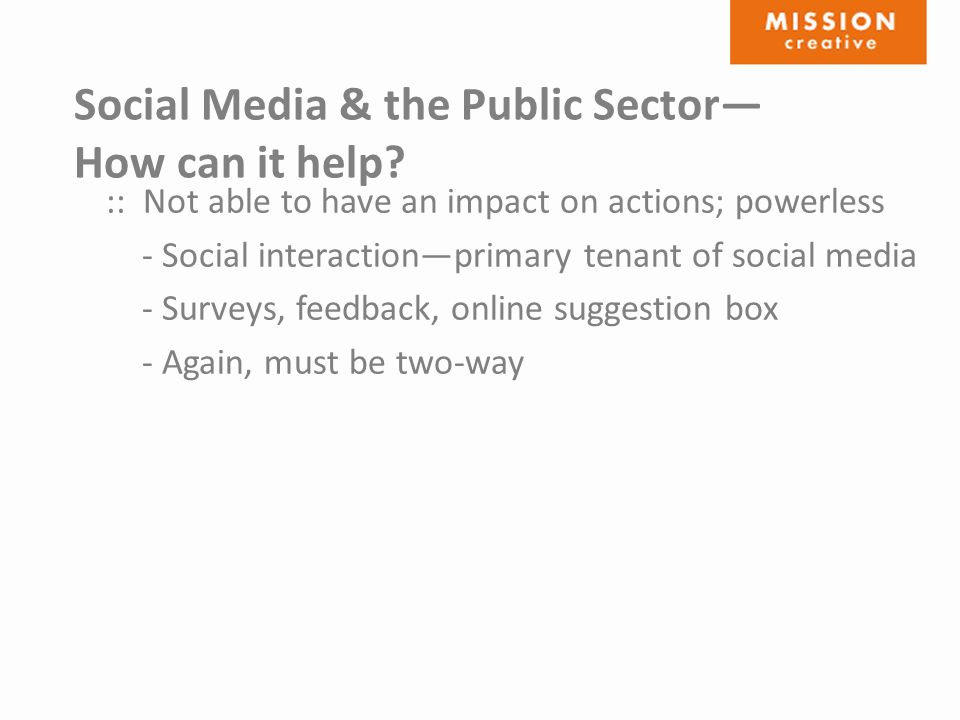 Social Media & the Public Sector— How can it help.