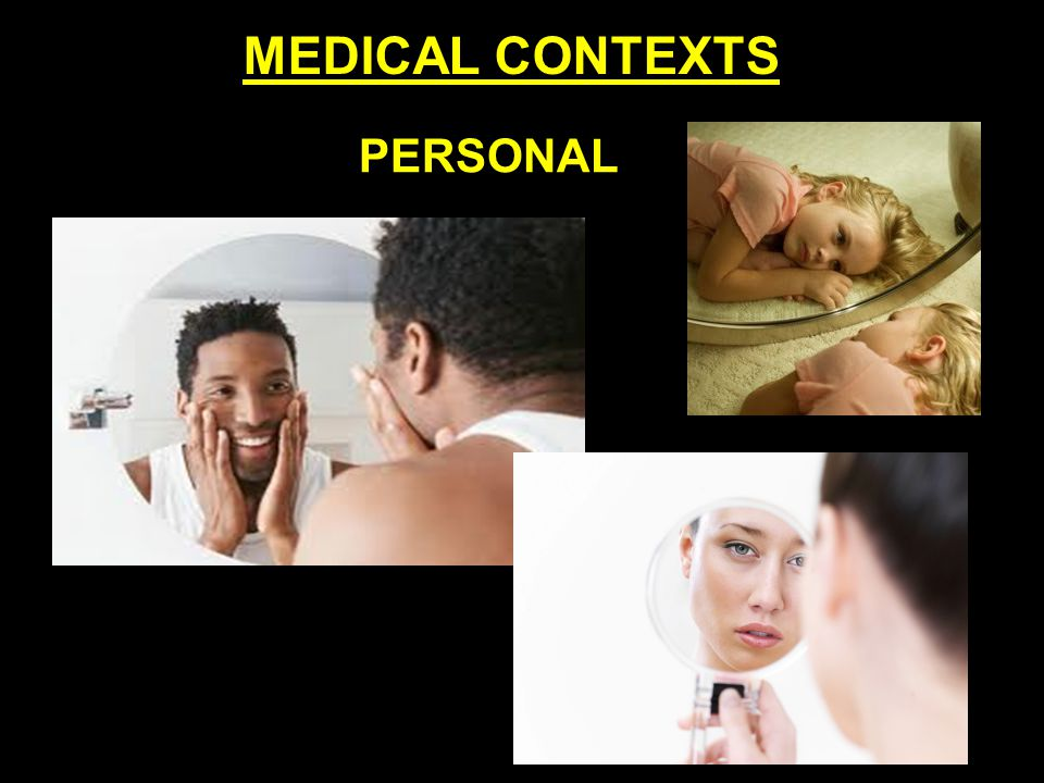 PERSONAL MEDICAL CONTEXTS