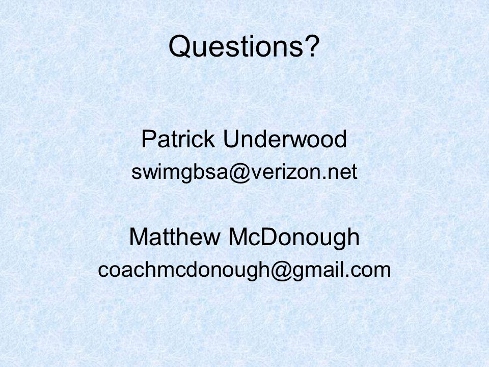 Questions Patrick Underwood Matthew McDonough