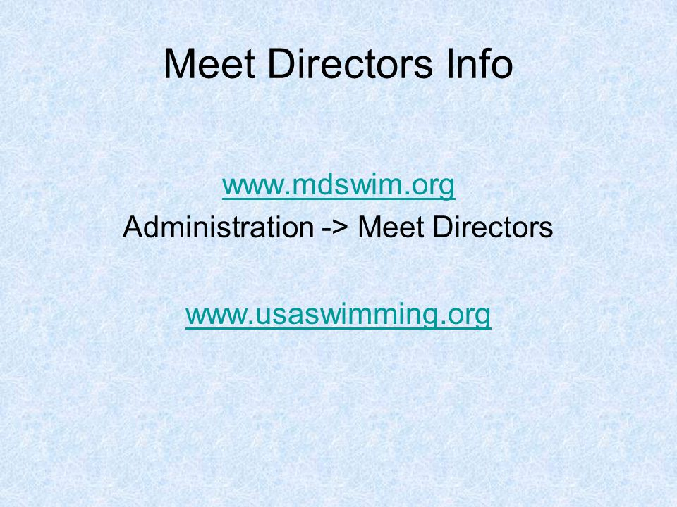 Important Dates Swim Meet Bid/ Application for Sanction Due Before Spring Coaches Meeting June 1 st Meet Notice (DRAFT) Submitted by e-mail non PDF Format Before HOD Meet Director must be an MSI Certified Meet Director and must be Registered.