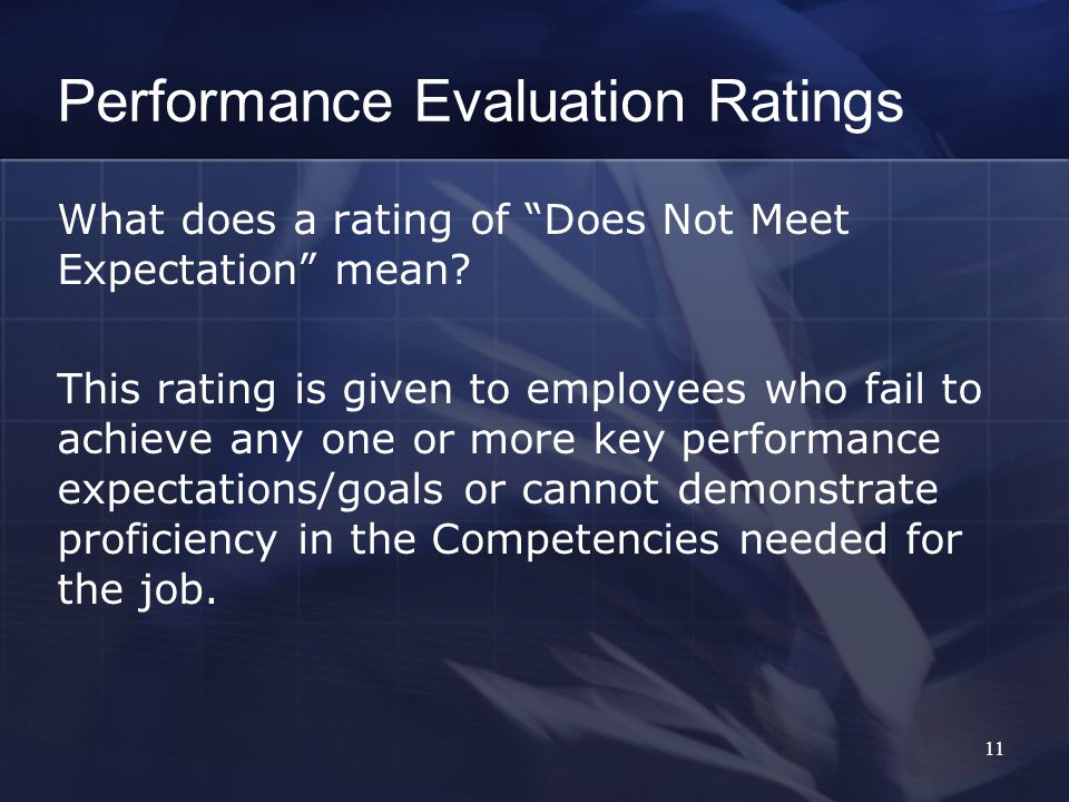 Performance Evaluation Ratings What does a rating of Does Not Meet Expectation mean.