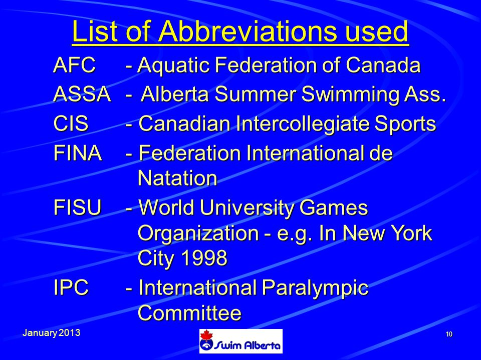 January List of Abbreviations used AFC - Aquatic Federation of Canada ASSA-Alberta Summer Swimming Ass.