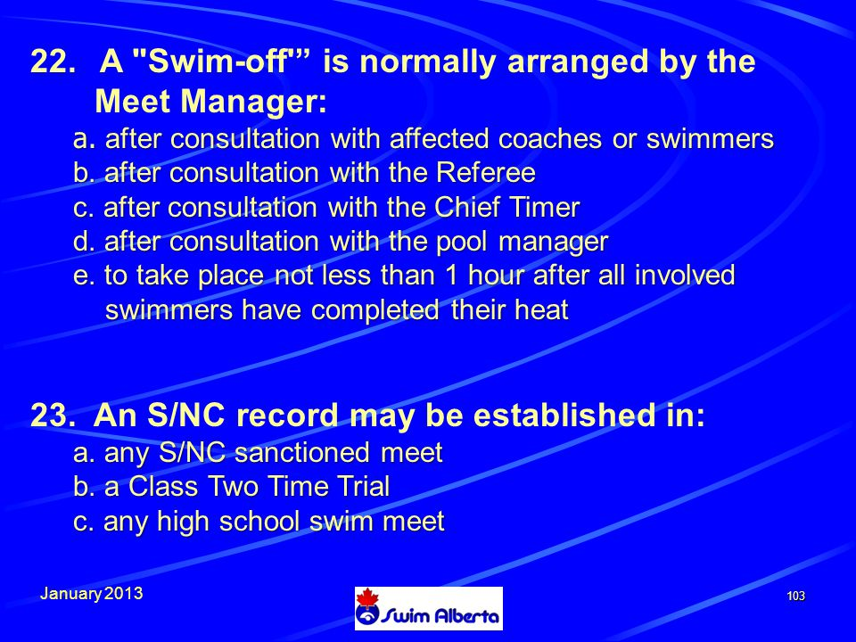 January A Swim-off is normally arranged by the Meet Manager: a.