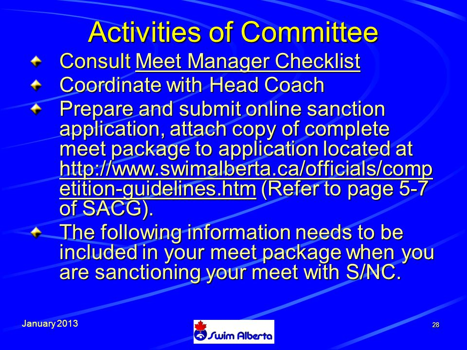 January Consult Meet Manager Checklist Meet Manager ChecklistMeet Manager Checklist Coordinate with Head Coach Prepare and submit online sanction application, attach copy of complete meet package to application located at   etition-guidelines.htm (Refer to page 5-7 of SACG).