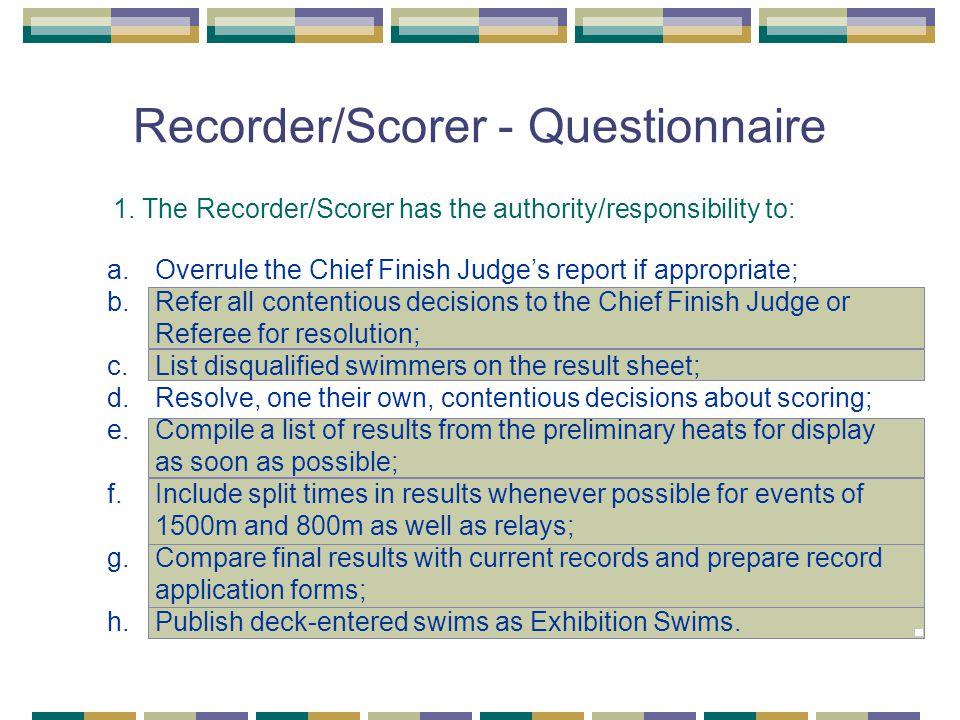 Recorder/Scorer - Questionnaire 1.