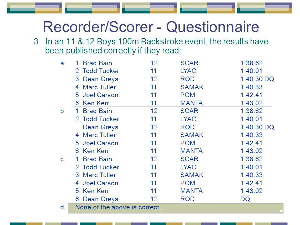 Recorder/Scorer - Questionnaire 3.