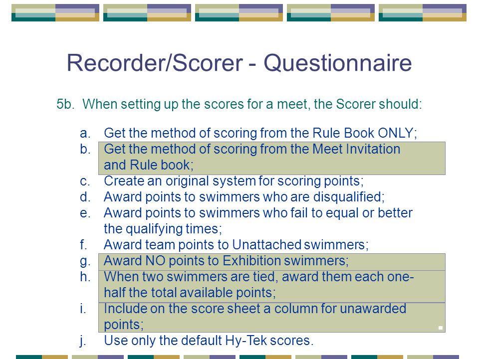 Recorder/Scorer - Questionnaire 5b.