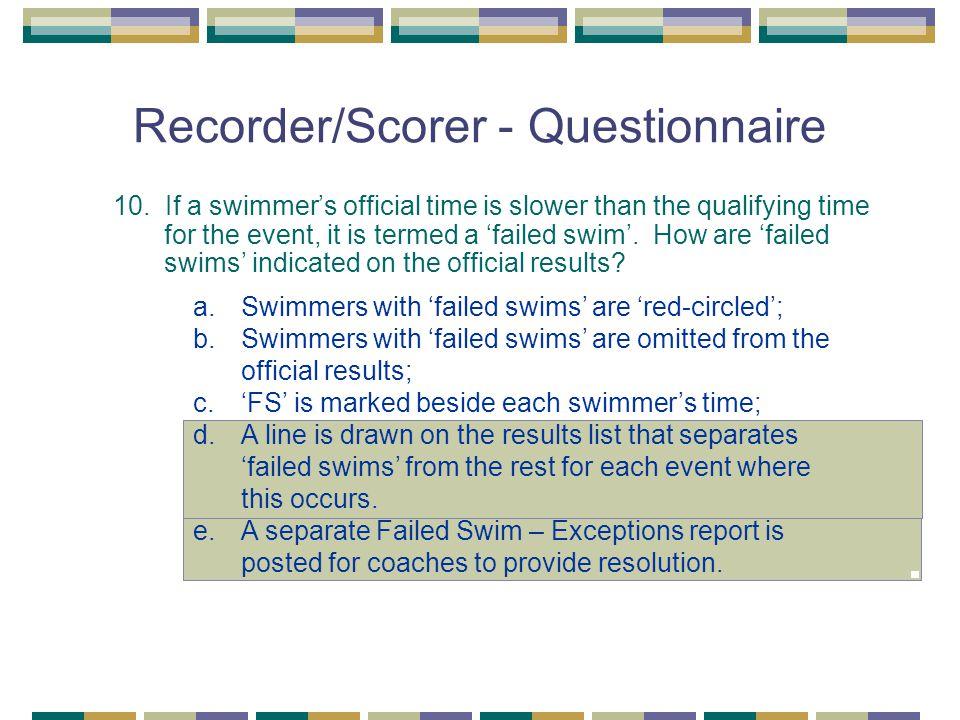 Recorder/Scorer - Questionnaire 10.