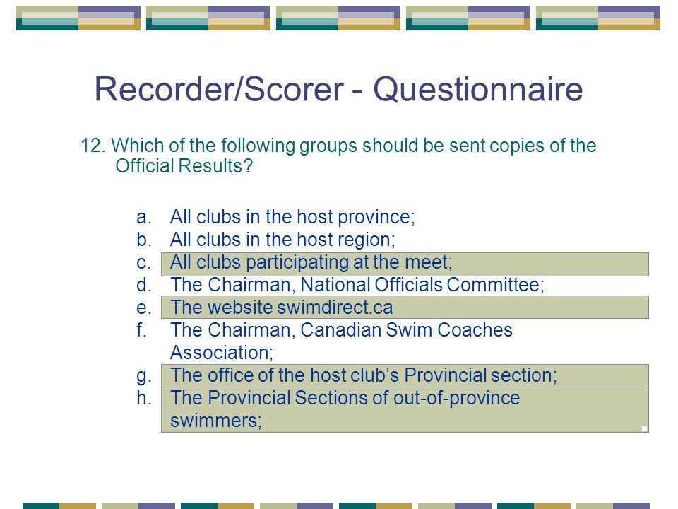 Recorder/Scorer - Questionnaire 12.