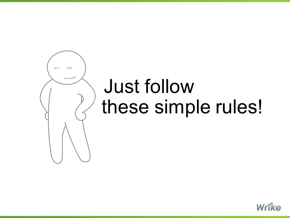 these simple rules! Just follow