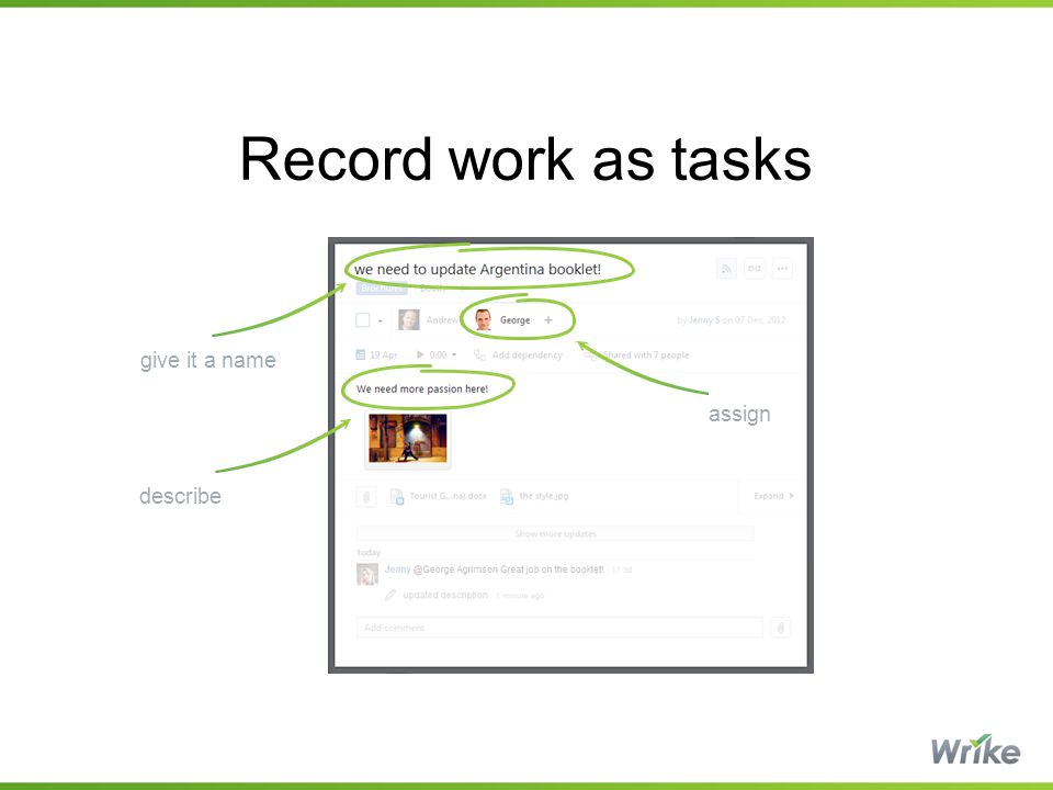 Record work as tasks give it a name describe assign