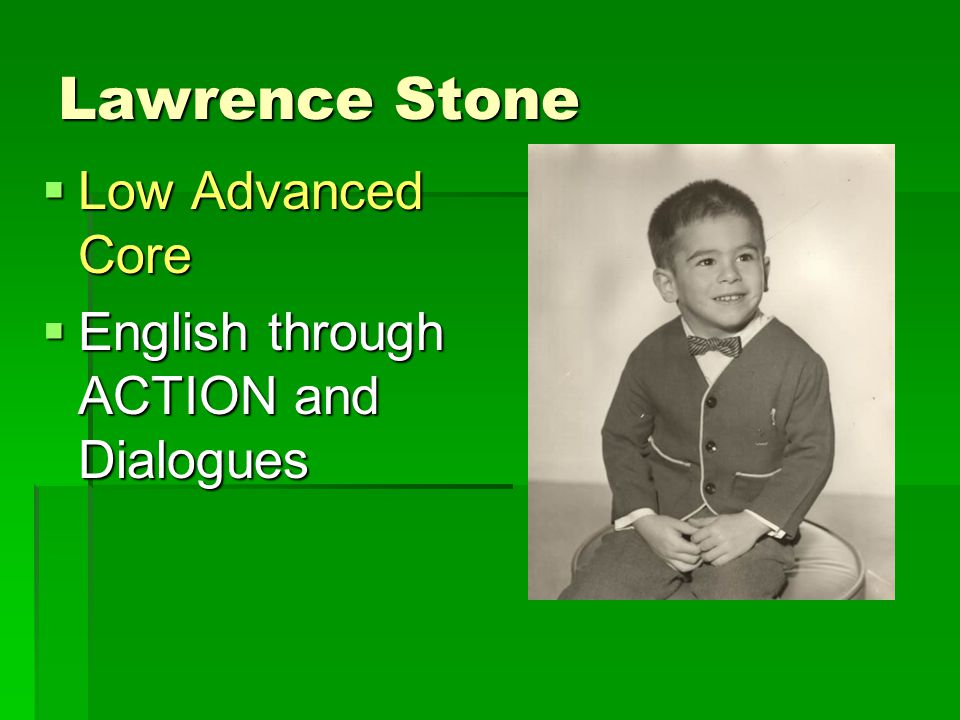 Lawrence Stone  Low Advanced Core  English through ACTION and Dialogues