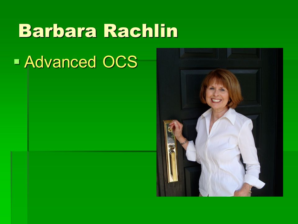 Barbara Rachlin  Advanced OCS