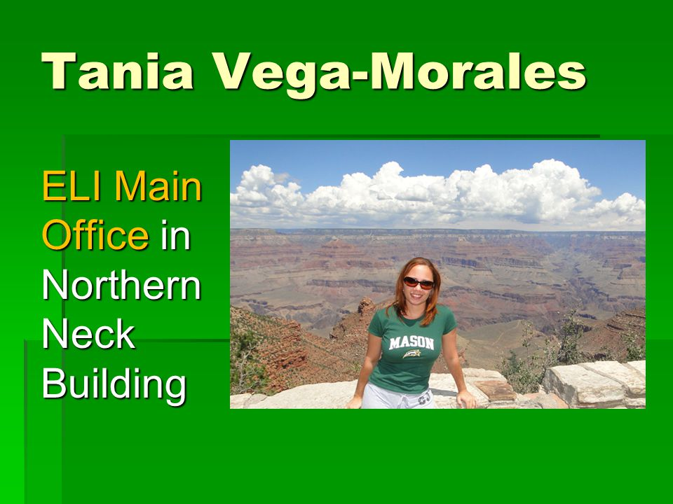 Tania Vega-Morales ELI Main Office in Northern Neck Building