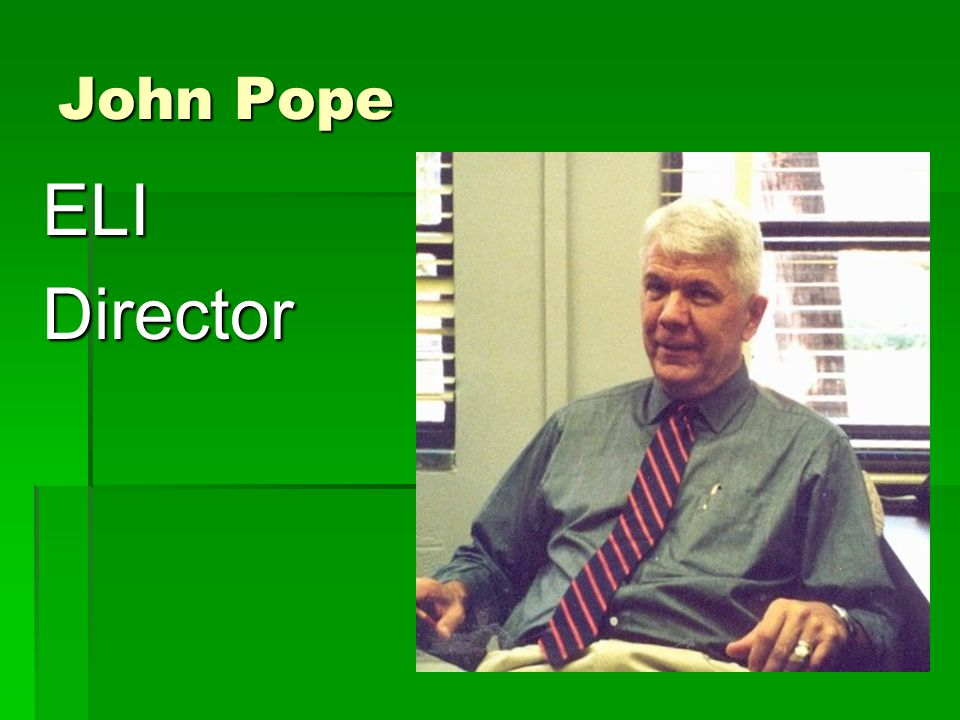 John Pope ELIDirector